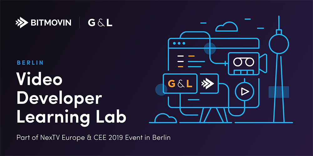 Video Developer Learning Lab: Ein interaktiver Workshop von Bitmovin + G&L