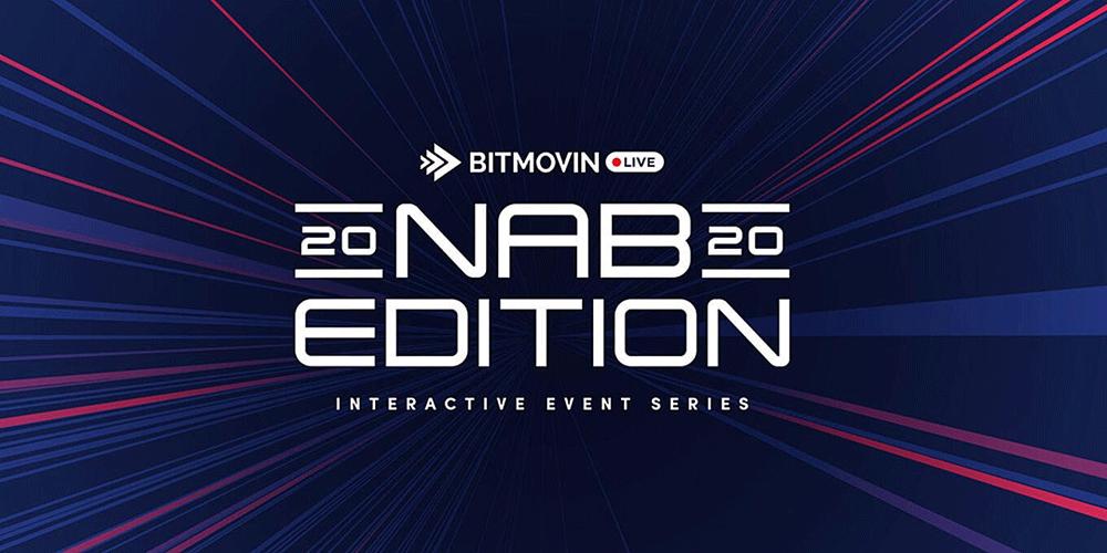 NAB 2020 LIVE by Bitmovin