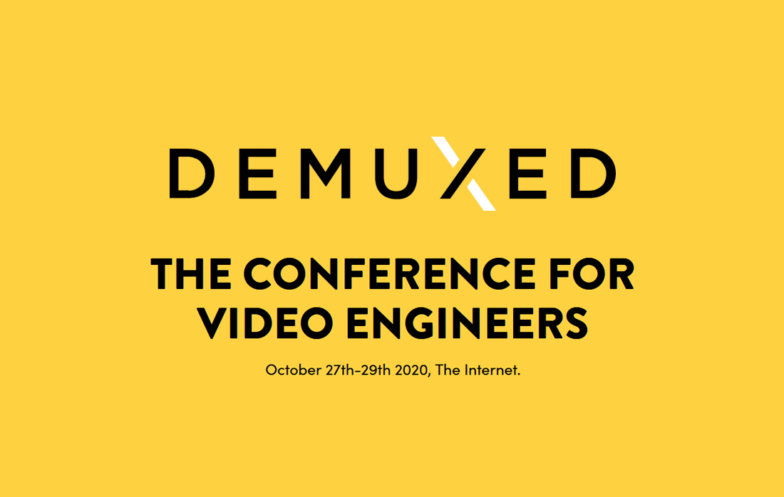 Demuxed 2020 - organized with ❤️ by video nerds around the world