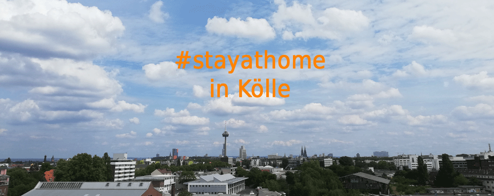 Köln vernetzt sich: Was geht in Zeiten von Corona und #stayathome?