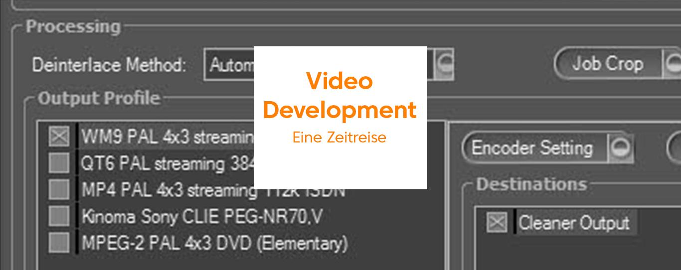Video Development: Eine Zeitreise mit G&L und Partnern